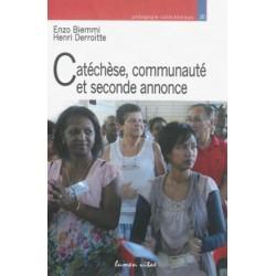 Catéchèse, communauté et seconde annonce