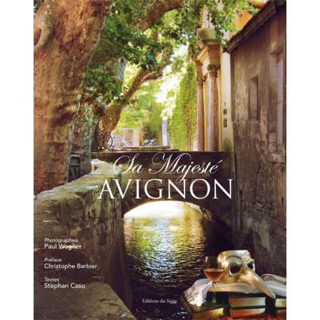 Sa Majesté Avignon