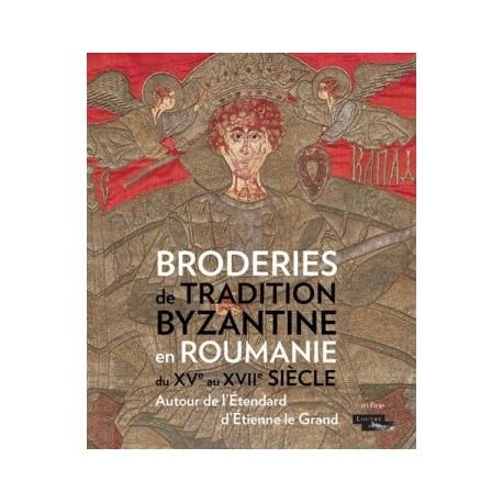 Broderies de tradition byzantine en Roumanie du XVe au XVIIe siècle