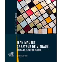 Jean Mauret créateur de vitraux, un atelier de peintre-verrier