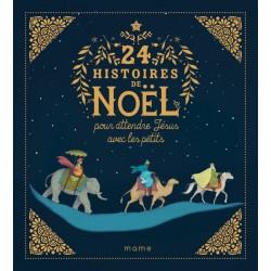 24 histoires de Noël pour attendre Jésus avec les petits - NE