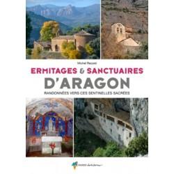 Ermitages & sanctuaires d'Aragon, randonnées vers ses sentinelles sacrées