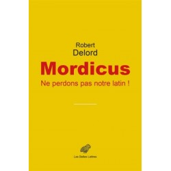 Mordicus, ne perdons pas notre latin !
