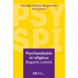 Psychanalystes et religieux, regards croisés