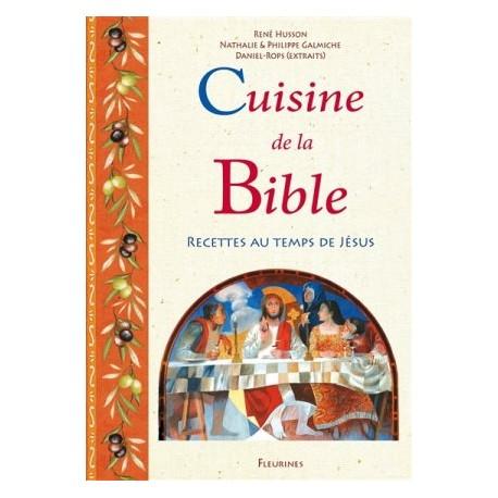 Cuisine de la Bible, recettes au temps de Jésus