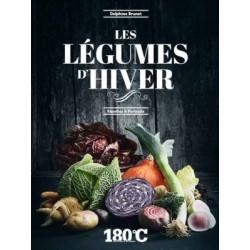 Les légumes d'hiver, recettes & portraits