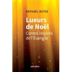 Lueurs de Noël, contes inspirés de l'Evangile