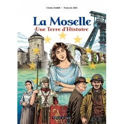 La Moselle, une terre d'Histoire