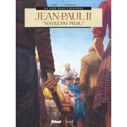 Jean-Paul II - N'ayez pas peur !