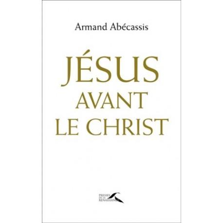 Jésus avant le Christ