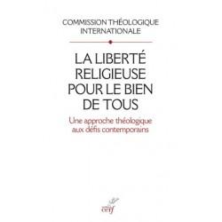 La liberté religieuse pour le bien de tous, une approche théologique aux défis contemporains