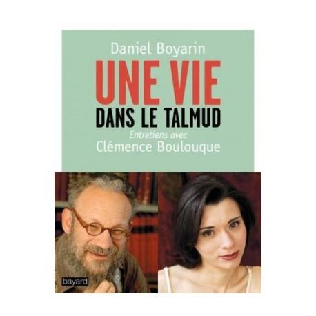 Une vie dans le Talmud, entretiens avec Clémence Boulouque