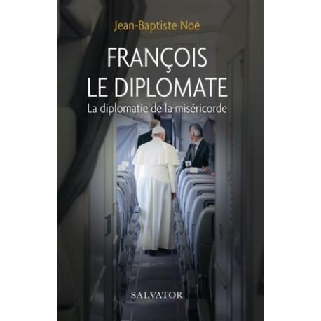 François le diplomate, la diplomatie de la miséricorde