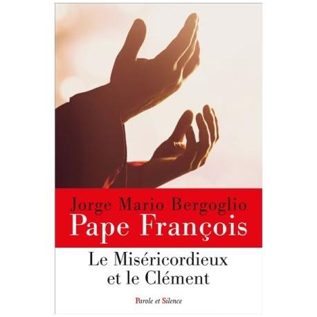 Le Miséricordieux et le Clément