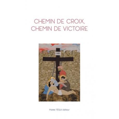 Chemin de croix, chemin de victoire (lot de 10 livrets)