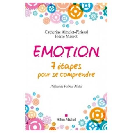 Emotion - 7 étapes pour se comprendre
