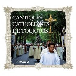 Cantiques catholiques de toujours, vol 2 - CD