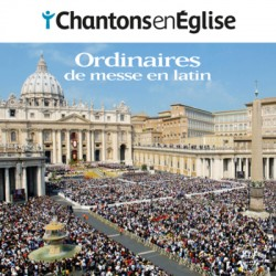 Chantons en Église - Ordinaires de messe en latin CD
