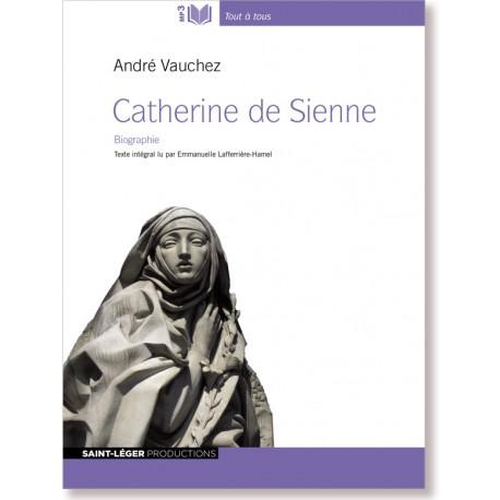 Catherine de Sienne, vie et passions - Audiolivre MP3