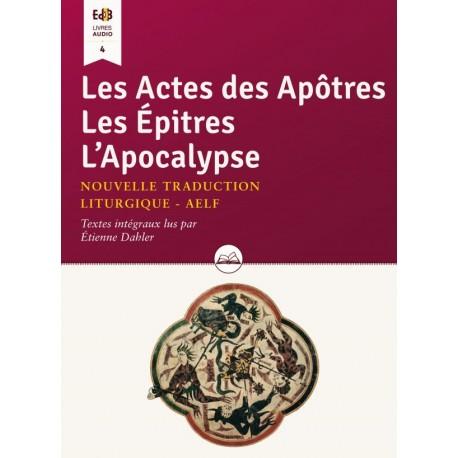 Les Actes des Apôtres Les Épîtres L'Apocalypse - Livre Audio (CD MP3)
