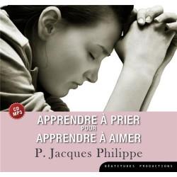 Apprendre à prier pour apprendre à aimer - CD MP3