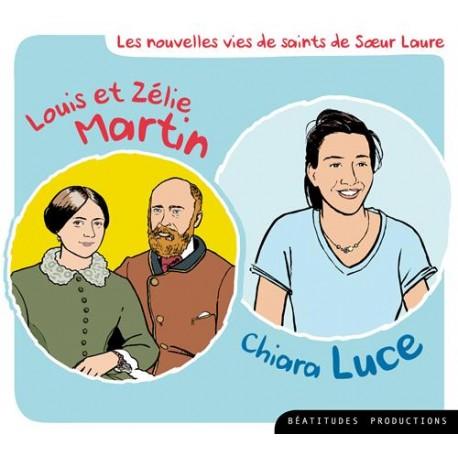 Les nouvelles vies de saints de Sœur Laure - Louis et Zélie Martin, Chiara Luce CD