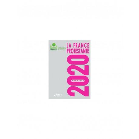 La France Protestante - Annuaire 2020