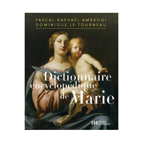 Dictionnaire encyclopédique de Marie