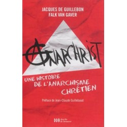 Anarchrist, une histoire de l'anarchisme chrétien