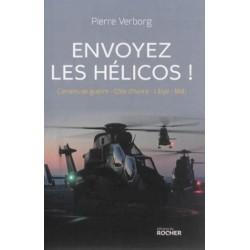 Envoyez les hélicos ! Carnes de guerre - Côte d'Ivoire - Libye - Mali