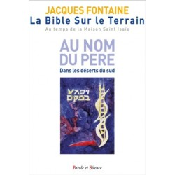 La Bible sur le terrain - Au nom du Père