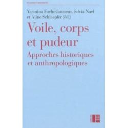 Voile, corps et pudeur - Approches historiques et anthropologiques