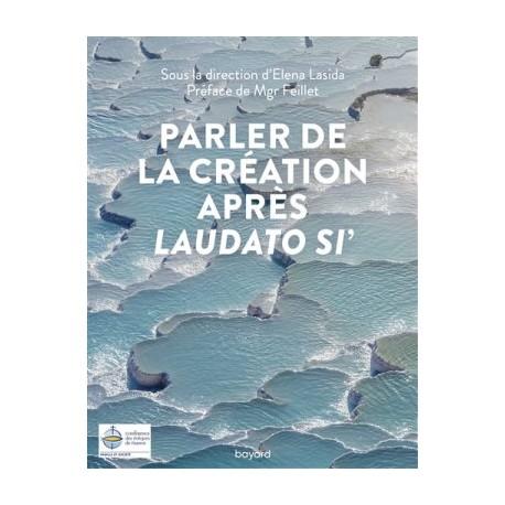 Parler de la Création après Laudato si'