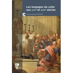Les langages du culte aux XVIIe et XVIIIe siècles
