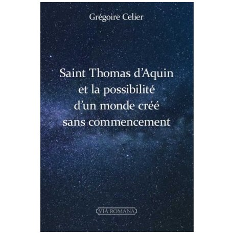 Saint Thomas d'Aquin et la possibilité d'un monde créé sans commencement