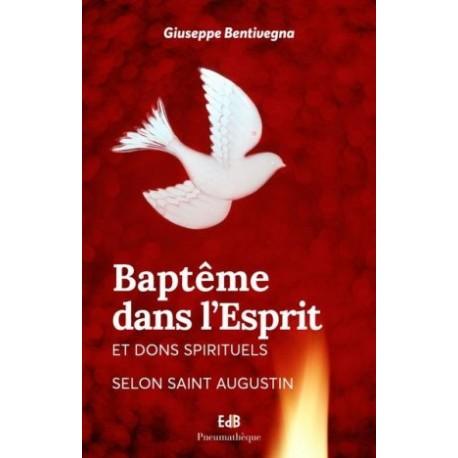 Baptême dans l'Esprit et dons spirituels selon Saint Augustin