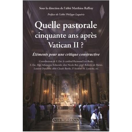 Quelle pastorale cinquante ans après Vatican II ? Eléments pour une critique constructive