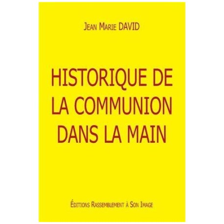 Historique de la communion dans la main (lot de 10)
