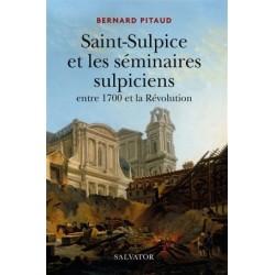 Saint-Sulpice et les séminaires sulpiciens entre 1700 et la Révolution