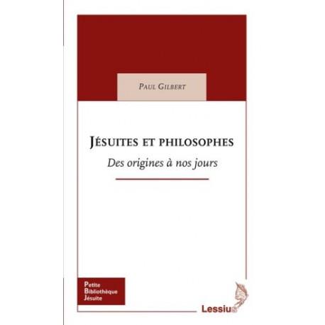 Jésuites et philosophes : des origines à nos jours