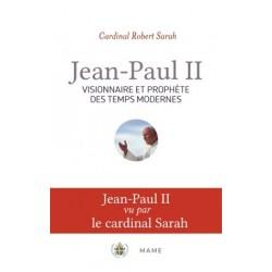 Jean-Paul II, visionnaire et prophète des temps modernes