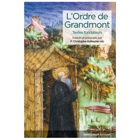 L'Ordre de Grandmont - Textes fondateurs