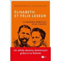 élisabeth et Félix Leseur - Itinéraire spirituel d'un couple
