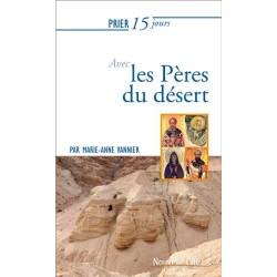 Prier 15 jours avec les pères du désert (n°224)