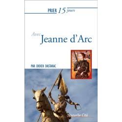 Prier 15 jours avec Jeanne d'Arc (n°37)