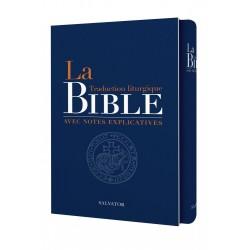 La Bible traduction liturgique avec notes explicatives