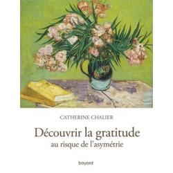 Découvrir la gratitude, au risque de l'asymétrie