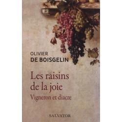 Les raisins de la joie : vigneron et diacre