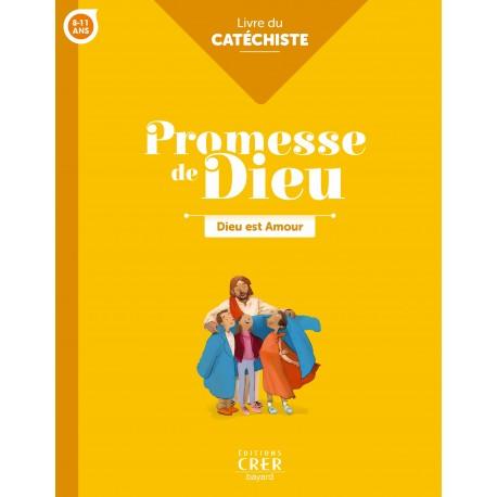 PROMESSE DE DIEU – DIEU EST AMOUR Livre du Catéchiste
