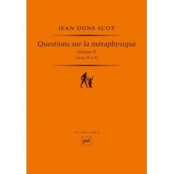 Questions sur la métaphysique - Volume II, Livres IV à VI